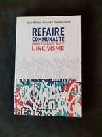 Refaire communauté : Pour en finir avec l'incivisme - Arnaud et Lisnard