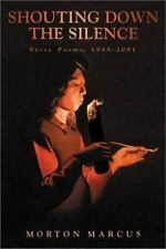 Shouting Down the Silence: Verse Poems, 1988-2001