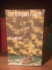 THE CROQUET PLAYER by H.G. Wells HC 1937 1st edition