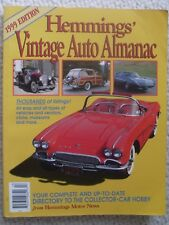 HEMMINGS VINTAGE AUTO ALMANAC 1999 EDITION IN EXCELLENT USED CONDITION