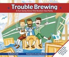 Trouble Brewing: A Fun Song about the Boston Tea Party (Fun Songs)-ExLibrary