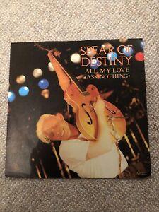 "SPEAR OF DESTINY - ALL MY LOVE    7"" VINYL PS"