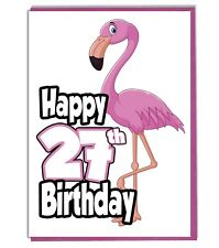 Pink Flamingo 27th Birthday Card - Ladies - Daughter - Grandaughter - Friend