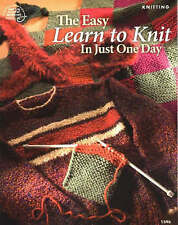 NEW The Easy Learn to Knit in Just One Day