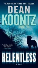 Relentless: A Novel by Koontz, Dean Paperback Book