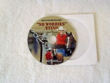 Downunder Horsemanship No Worries Tying with Clinton Anderson Dvd