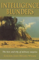 """VERY GOOD"" Military Intelligence Blunders, Hughes-Wilson, Colonel John, Book"