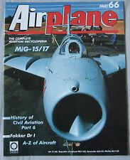 Airplane Issue 66 Mikoyan-Gurevich MiG-15/17, Fokker Dr.I Triplane Cutaway