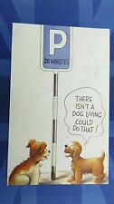 Bamforth Comic Postcard 1960s Wire Haired Terrier Dog PARKING Road Sign Theme