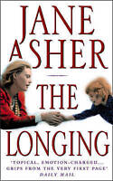 The Longing by Asher, Jane, Good Used Book (Paperback) FREE & FAST Delivery!