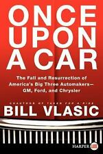 Once Upon a Car LP: The Fall and Resurrection of America's Big Three A-ExLibrary