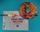 CD Singolo Kaiser Chiefs Everything Is Average Nowadays BUN125CD no mc lp(S24)