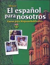 El espaol para nosotros: Curso para hispanohablantes, Level 2, Student Edition