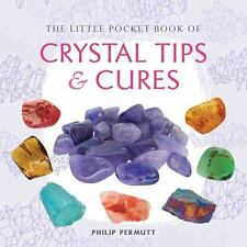 The Little Pocket Book of Crystal Tips and Cures (Paperback or Softback)