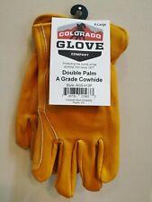 Colorado Glove Company A Grade Cowhide Double Palm Gloves Heavy Duty Work Riding
