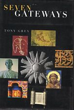 Seven Gateways TONY GREY spiritual journeys EGYPT-DELPHI-KAKADU-JERUSALEM-ASSIS