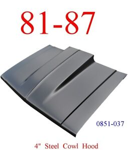 """No Shipping 81 87 Cowl Hood 4"""" Chevy Truck Steel Bolt On, KeyPart 0851-037"""