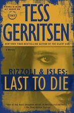 Last to Die~ Tess Gerritsen (2012, Hardcover)