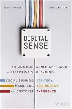 Digital Sense : How to Futureproof Your Sales and Marketing Organization in a...