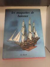 Les maquettes de bateaux par Pierre-Marie Favelac