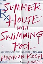 Summer House with Swimming Pool by Herman Koch (2014, Hardcover)