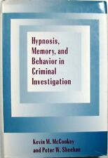 HYPNOSIS, MEMORY, AND BEHAVIOR IN CRIMINAL INVESTIGATION - McCONKEY & SHEEHAN