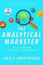 The Analytical Marketer: How to Transform Your Marketing Organization, Very Good