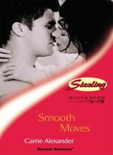 SMOOTH MOVES (SENSUAL ROMANCE S.) By CARRIE ALEXANDER