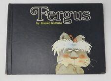 FERGUS Yasuko Kimura Vintage Kids Book Hardcover 1976 Edition