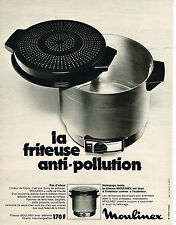 PUBLICITE ADVERTISING 014   1972   MOULINEX   friteuse anti- pollution