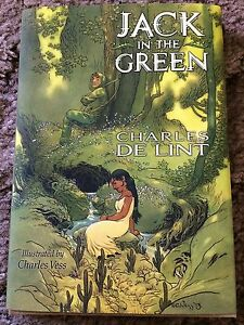 JACK IN THE GREEN Charles de Lint 1st ed 2000 COPY SIGNED/LIMITED/NUMBERED HC