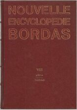 Georges Pascal - Nouvelle encyclopédie Bordas Tome VIII - 1991 - relié