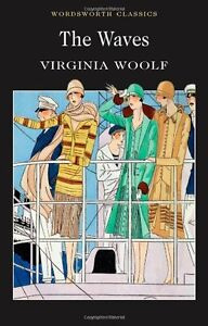 The Waves (Wordsworth Classics) By Virginia Woolf