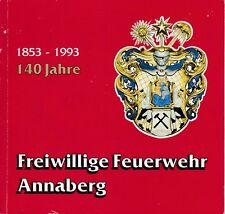 Freiwillige Feuerwehr Annaberg, Festschrift zum 140jährigen Jubiläum 1853 - 1993