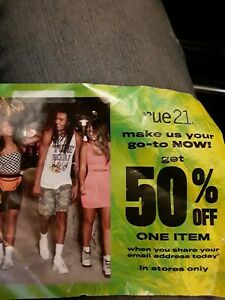 rue 21,50% off coupon ....... in store,no expiration ,wow☆☆☆☆☆