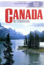 Canada in Pictures (Visual Geography (Twenty-First