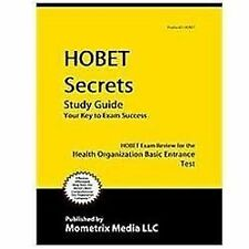 HOBET Secrets Study Guide: HOBET Exam Review for the Health Occupations Basic E