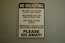 NO SOLICITING BEER canvassers Man Cave SIGN Novelty  no salesman religious