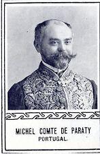 Michel Comte de Paraty Portugal * Historische Memorabile 1908