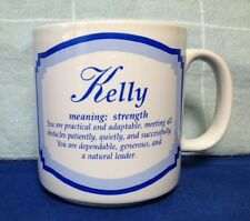 """""""KELLY"""" NAME COFFEE MUG, MEANING STRENGTH, PERSONALLY SPEAKING, 1996 PAPEL"""