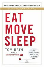 Eat Move Sleep: How Small Choices Lead to Big Changes-ExLibrary