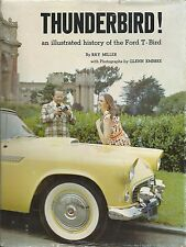 Miller - Thunderbird! An illustrated history of the Ford T-Bird 1990 Automobilia
