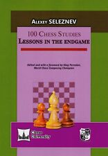 Russian Chess Book: A. Seleznev. 100 Chess Studies. Lessons in the endgame. 2017