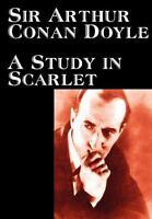 A Study in Scarlet: By Arthur Conan Doyle
