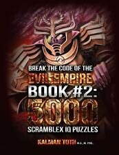 Break the Code of the Evil Empire Book #2: 5000 Scramblex IQ Puzzles by...