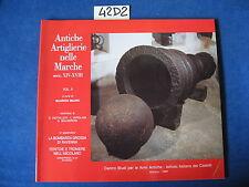 ANTICHE ARTIGLIERIE NELLE MARCHE (2 vol.)