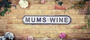 Mum's Wine Moms Mother Vintage Road Street Sign WallArt Mother Birthday Gift