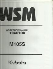 KUBOTA M105S TRACTOR WORKSHOP SERVICE MANUAL IN BINDER NICE
