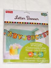 FISHER PRICE BABY  SHOWER 1-LETTER BANNER 5.89 FT. LONG-   PARTY SUPPLIES