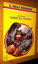 GIALLO MONDADORI # 1966-BILL PRONZINI-OMBRE SUL PASSATO-1986